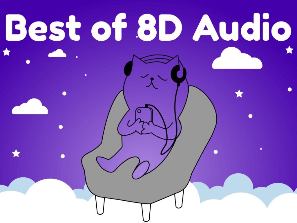 Best of 8D Audio