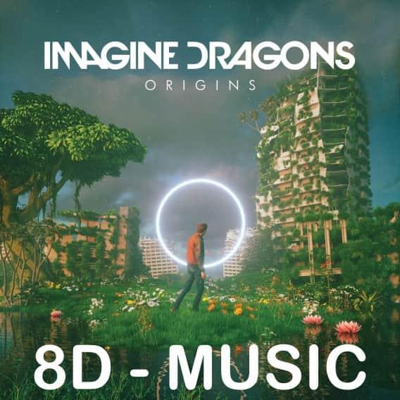 Imagine Dragons in 8D
