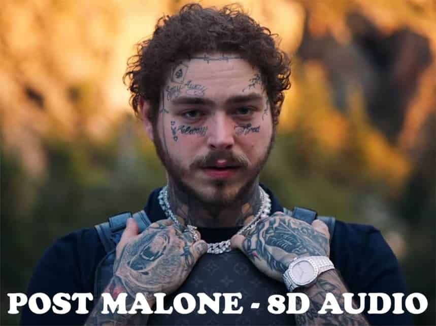 Post Malone in 8D Music